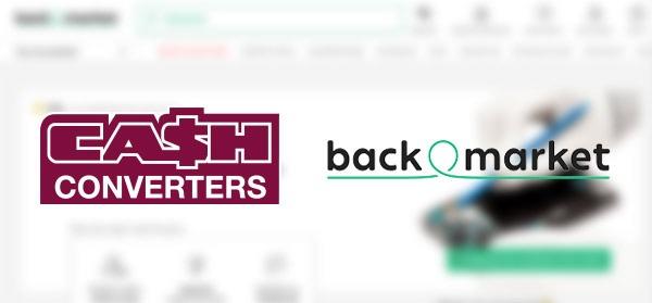 PARTENARIAT CASH CONVERTERS & BACK MARKET